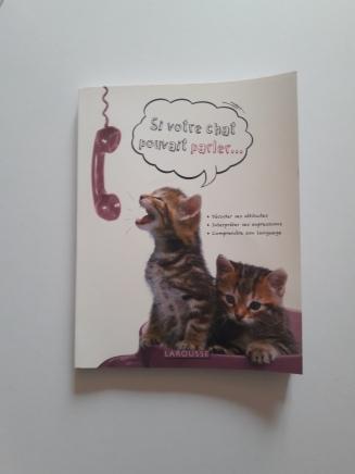 Si votre chat pouvait parler